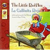 La Gallinita Roja/ the Little Red Hen, Grades Pk - 3