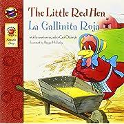 The Little Red Hen, Grades PK - 3: La Gallinita Roja (Keepsake Stories)