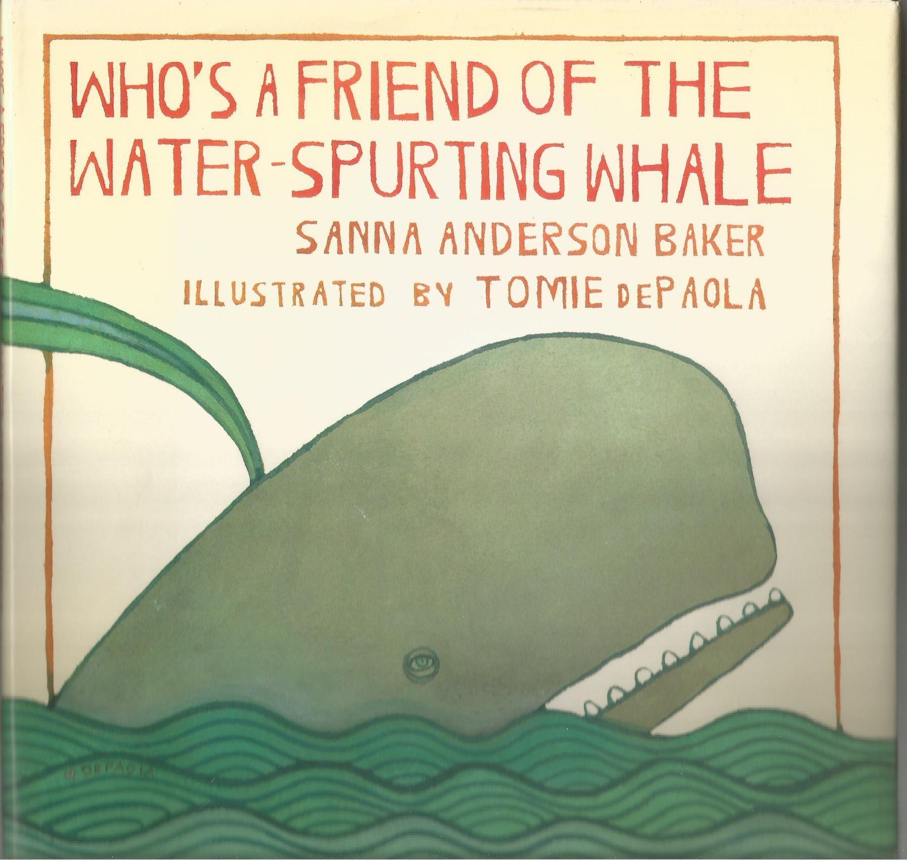 Who\'s a Friend of the Water Spurting Whale: Sanna Anderson Baker ...