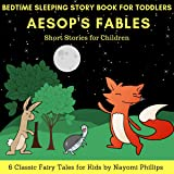 Bedtime Sleeping Story Book for Toddlers: 6 Classic Fairy Tales for Kids: Aesops Fables