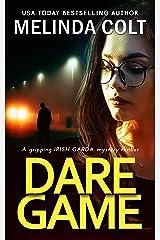 Dare Game (The Irish Garda Files Book 1) Kindle Edition