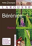 Bérénice (Petits Classiques Larousse t. 41)