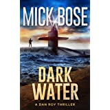 Dark Water: A Dan Roy Thriller (The Dan Roy Series Book 2)