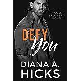 Defy You: A Fake Fiancée Mafia Romance Novel (Cole Twins Duet Book 2)