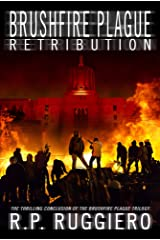 Brushfire Plague: Retribution Kindle Edition