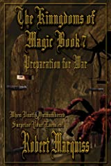 The Kingdoms of Magic Book 7: Preparation for War Kindle Edition