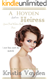 A Hoyden and an Heiress (Greenford Waters Book 4)