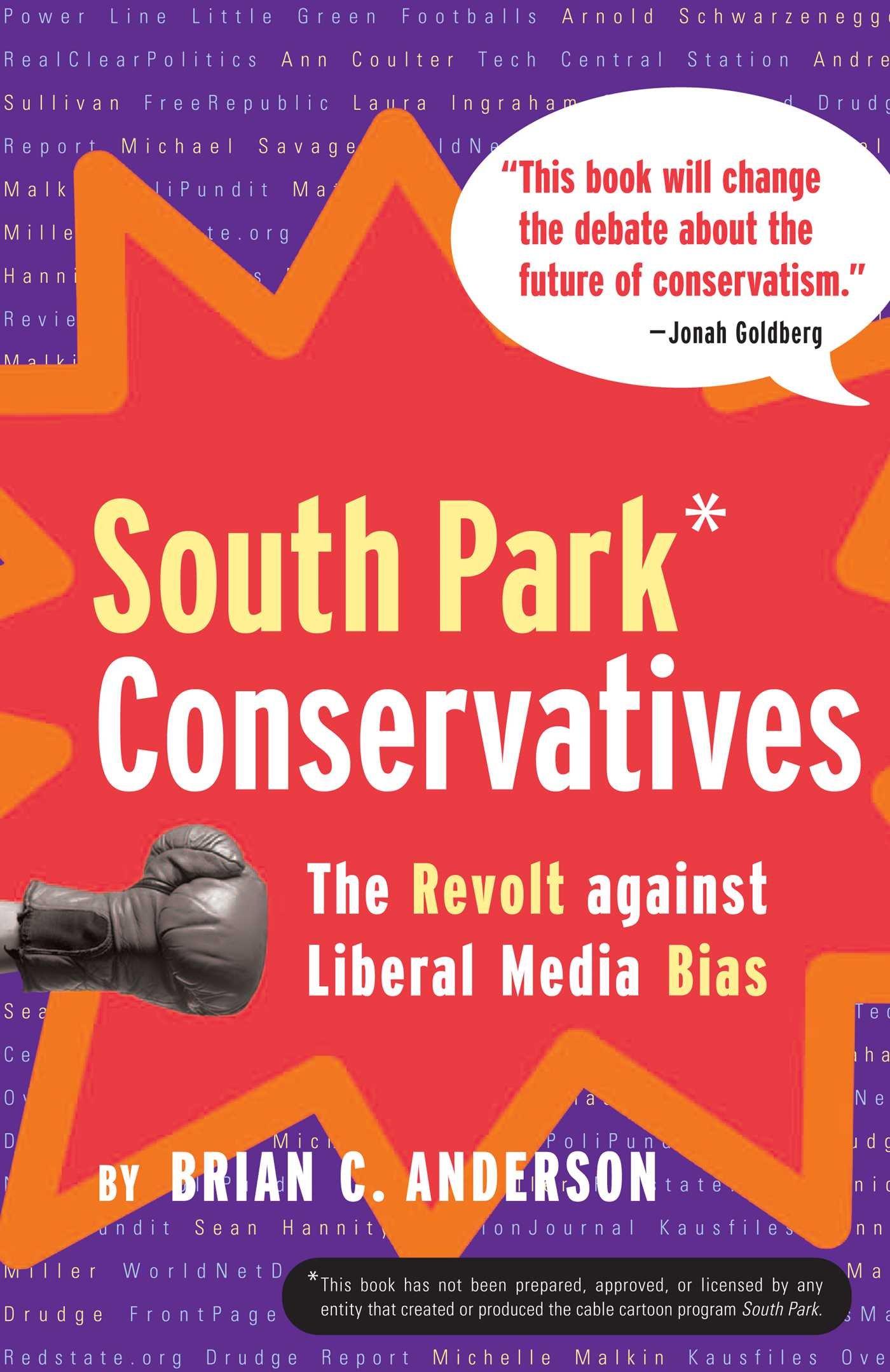 South Park Conservatives: The Revolt Against Liberal Media