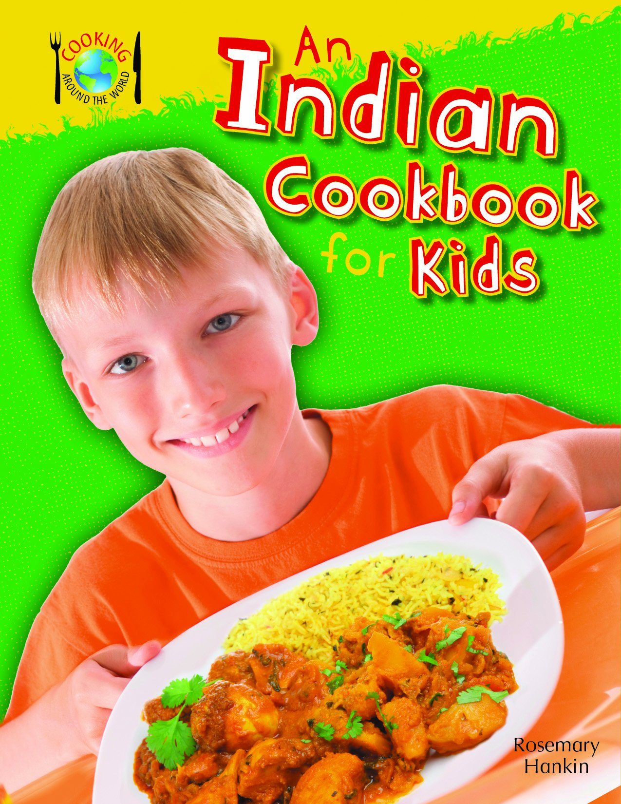 An Indian Cookbook for Kids (Cooking Around the World)