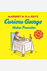 Curious George Makes Pancakes Kindle Edition