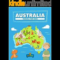 Australia: Travel for kids: The fun way to discover Australia (Travel Guide For Kids Book 1)