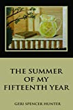 The Summer of my Fifteenth Year