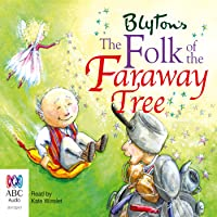 The Folk of the Faraway Tree: The Faraway Tree Series, Book 3