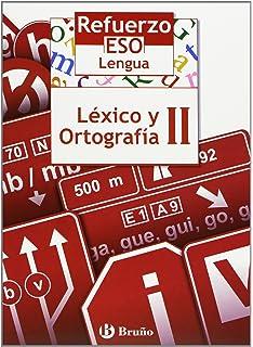 Refuerzo Lengua ESO Léxico y ortografía II: 2 (Castellano - Material Complementario - Refuerzo