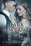 Dark Vengeance (NightWalkers #2)