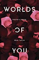 Worlds Of You: Poetry & Prose (English
