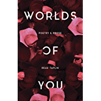 Worlds of You: Poetry & Prose (English Edition)
