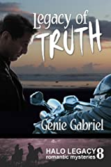 Legacy of Truth (Bernie's Legacy Romantic Mysteries Book 8) Kindle Edition