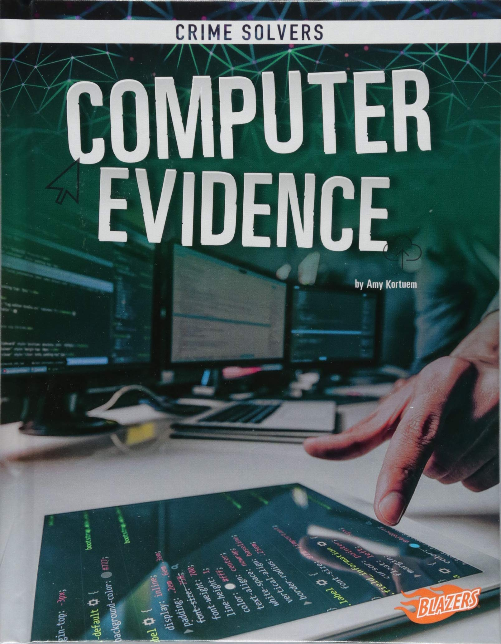 Computer Evidence (Crime Solvers)
