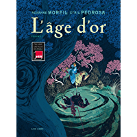 L'âge d'or - tome 1 - L'âge d'or T1/2 (French Edition)