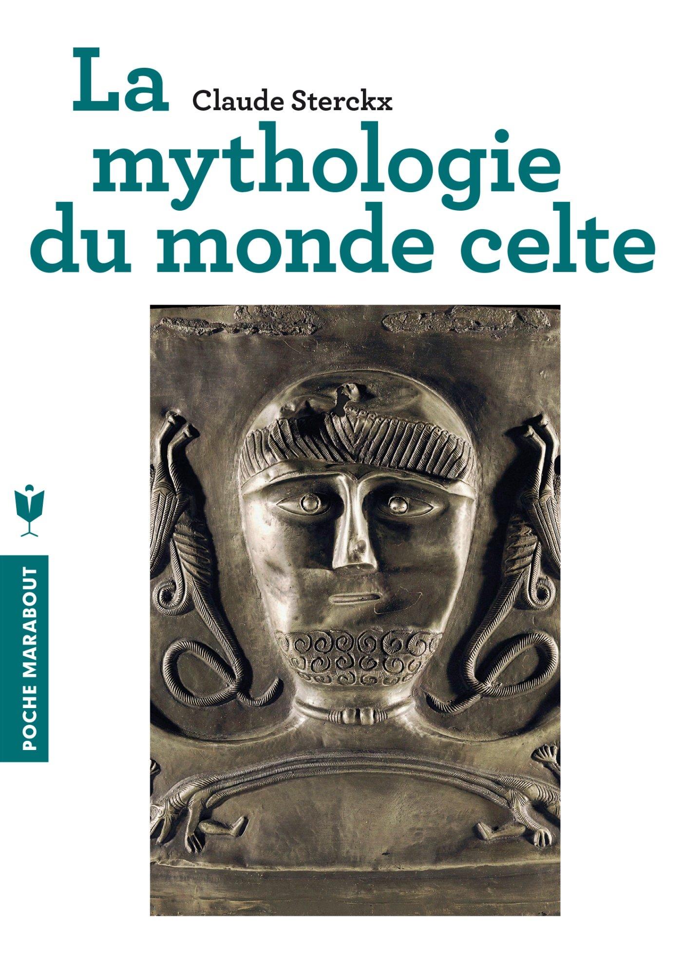 La mythologie du monde Celte (Claude Sterckx)