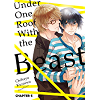 Under One Roof With the Beast (Yaoi Manga) #5 book cover