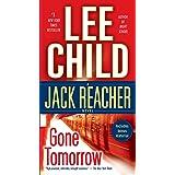 Gone Tomorrow: A Jack Reacher Novel