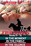 The Friessens Books 9 - 11 (The Friessen Legacy Collections Book 5)