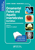 Ornamental Fishes and Aquatic Invertebrates: Self-Assessment Color Review, Second Edition (Veterinary Self-Assessment…