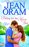 Falling for the Movie Star: A Movie Star Sweet Contemporary Romance (The Summer Sisters Book 1)