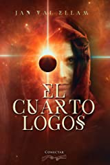 El Cuarto Logos (Spanish Edition) Kindle Edition