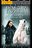 Polar Destiny: A Reverse Harem Novel (The Drowning Book 1)