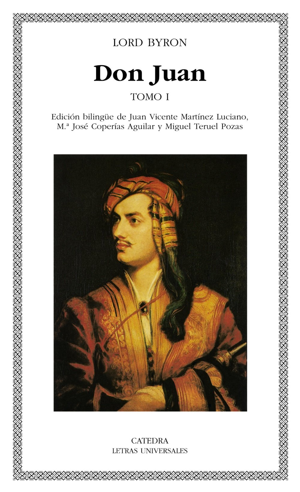 Don Juan I: (Cantos I-V) (Letras Universales)