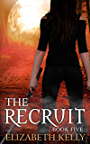 The Recruit (Book Five) (The Recruit Series 5)