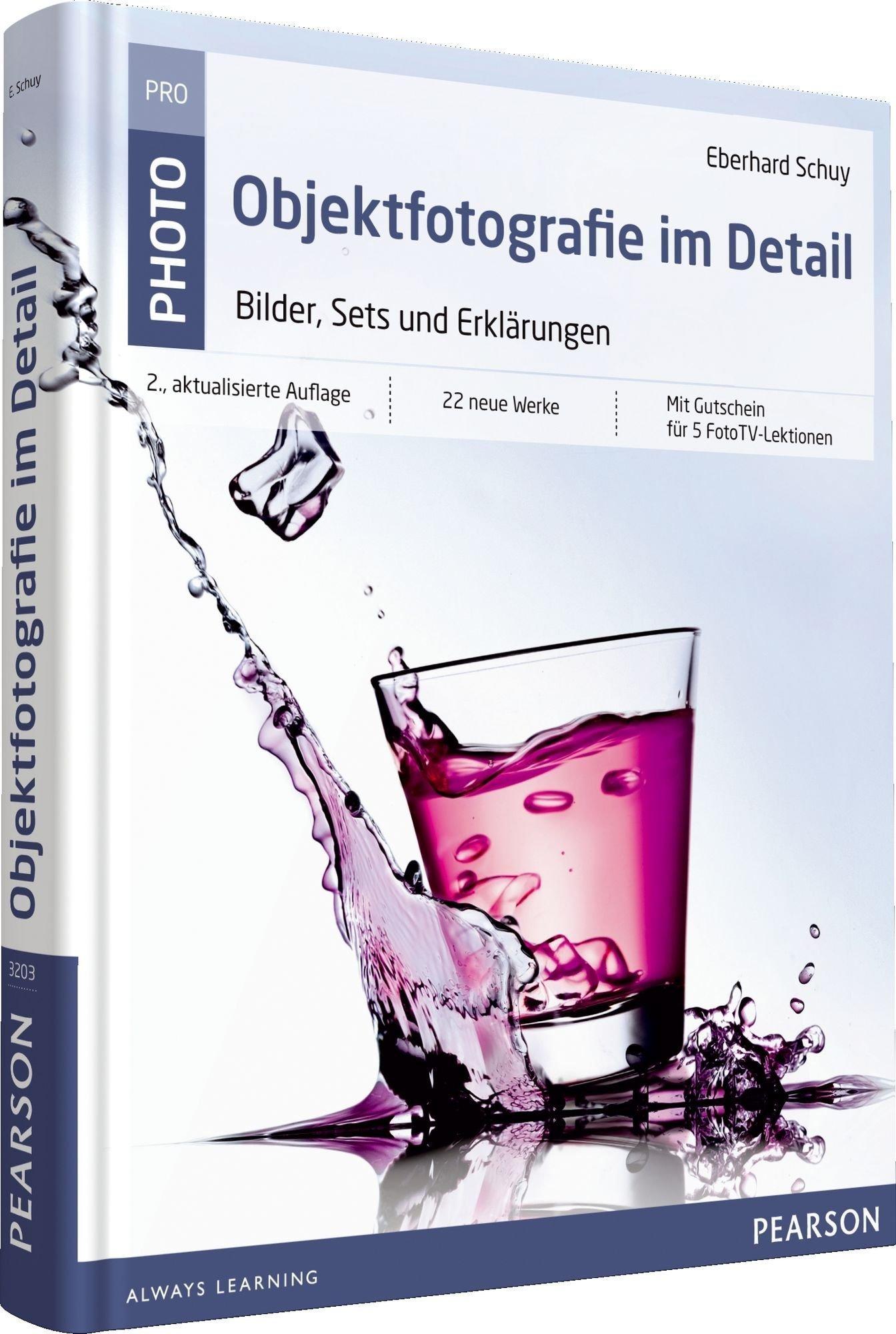 Objektfotografie im Detail: Bilder, Sets und Erklärungen (Pearson Photo) von Eberhard Schuy (1. Dezember 2012) Gebundene Ausgabe