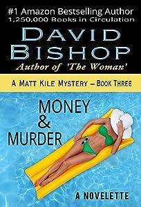 Money & Murder: A Novelette (A Matt Kile Mystery Book 3)