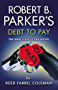 Robert B. Parker's Debt to Pay (The Jesse Stone Series)