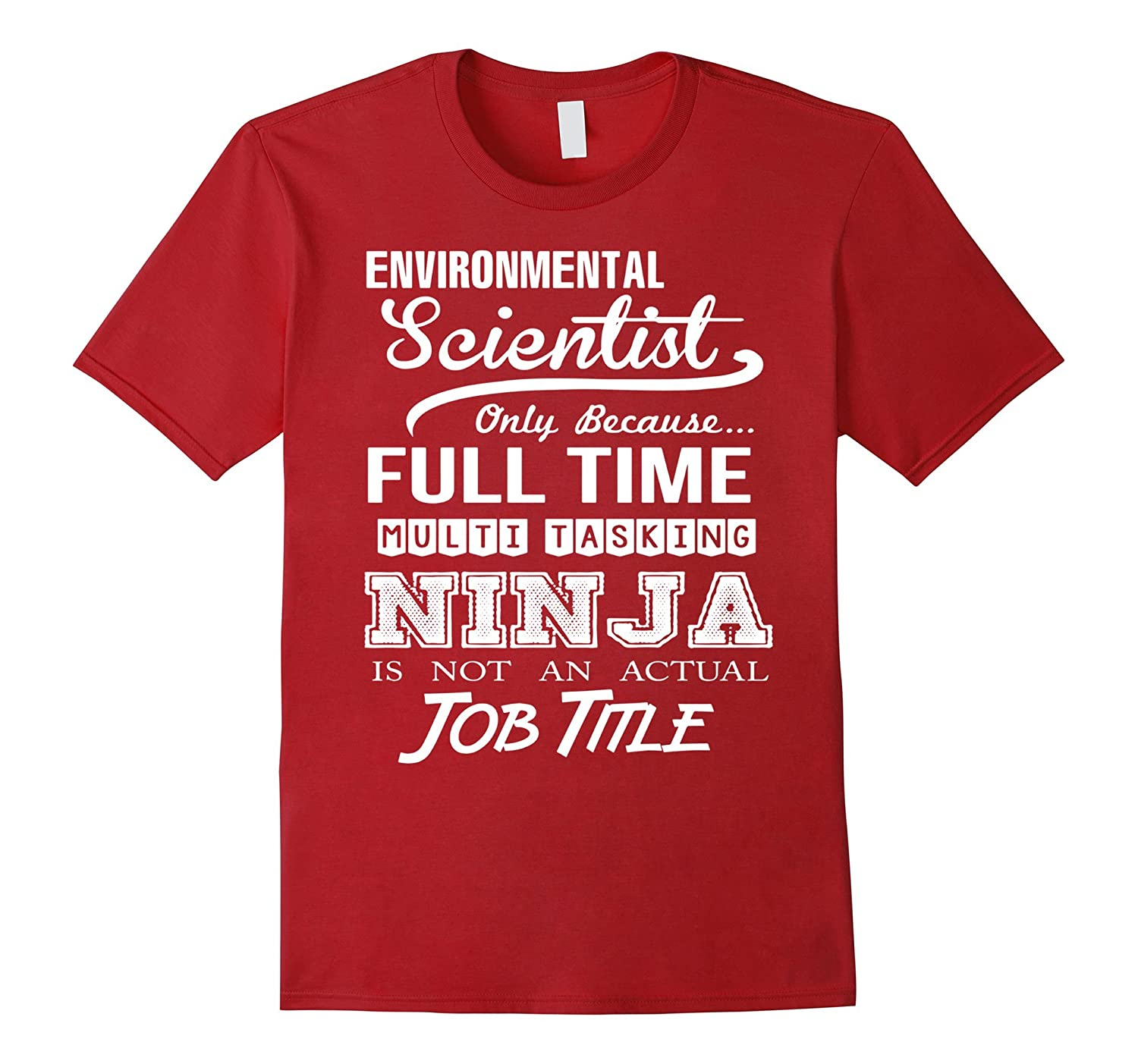 Environmental Scientist T-Shirt-TD