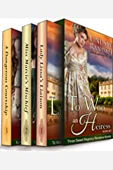 To Woo an Heiress Boxed Set: (Three Sweet Regency Romances in One) Kindle Edition
