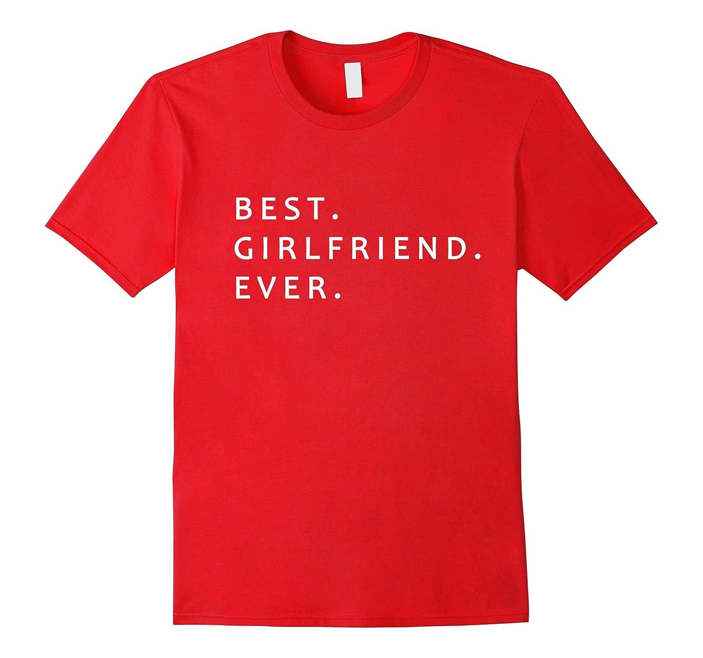 BEST girlfriend ever in the world - Tshirt for Women-azvn