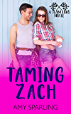 Taming Zach: A Team Loco Novel (Young Adult Romance on the Track Book 1)