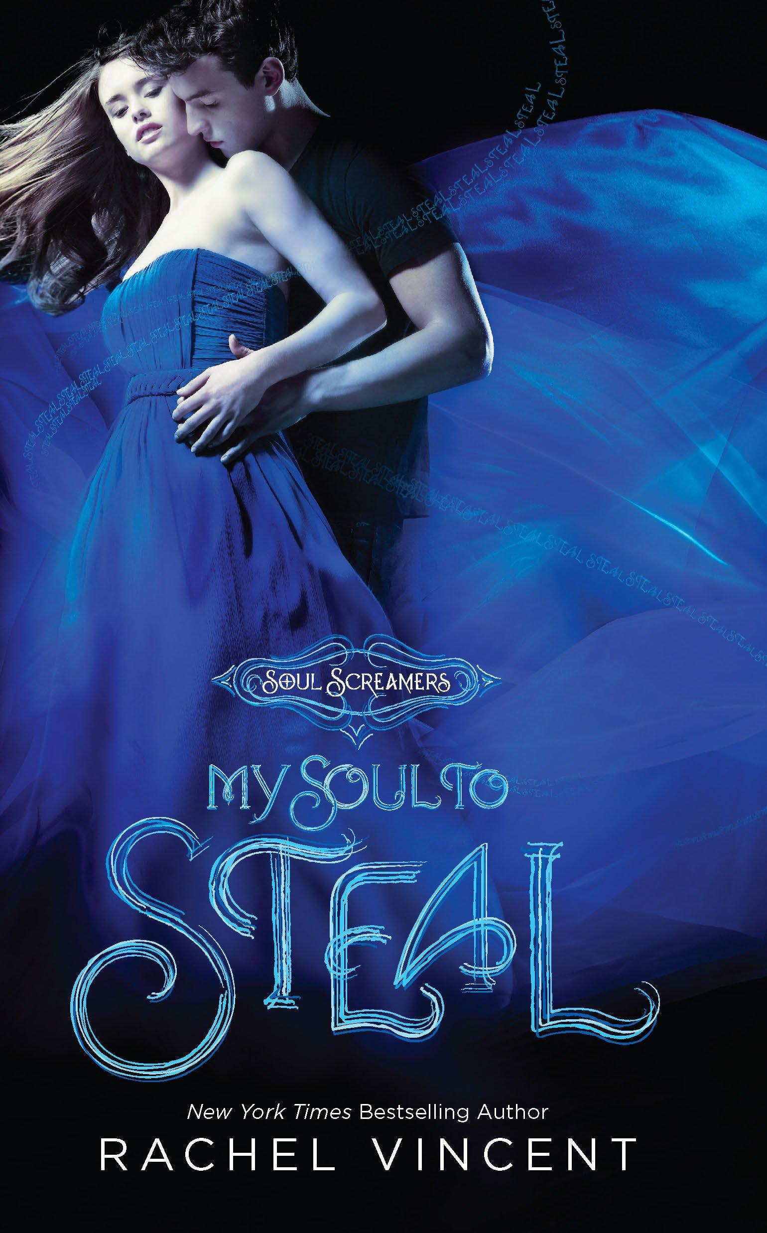 Amazon.com: My Soul to Steal (Soul Screamers, Book 4) (9780373210275):  Rachel Vincent: Books