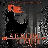 Arrow of the Mist