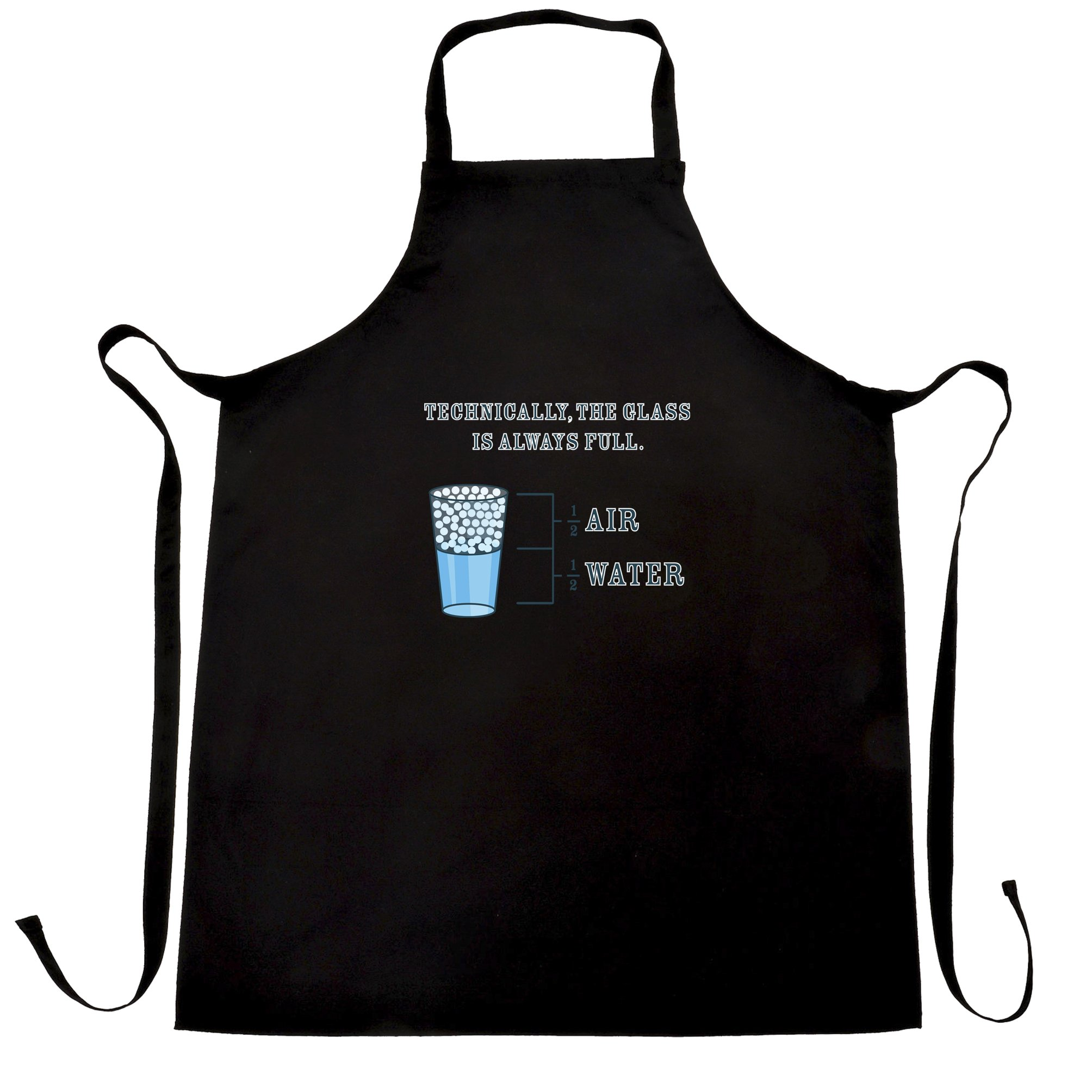 The Glass Is Always Full Apron