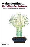 Il codice del futuro: L'Italia e la sfida giapponese dell'innovazione