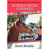 Horses From Courses: Re-training thoroughbred ex-racehorses