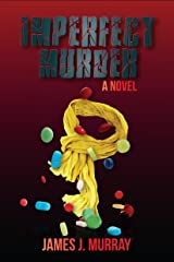 Imperfect Murder (A Jon Masters Novel Book 2) Kindle Edition