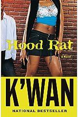 Hood Rat: A Novel Kindle Edition