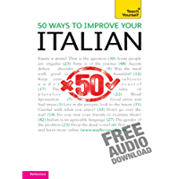 50 Ways to Improve your Italian: Teach Yourself (Complete Languages)