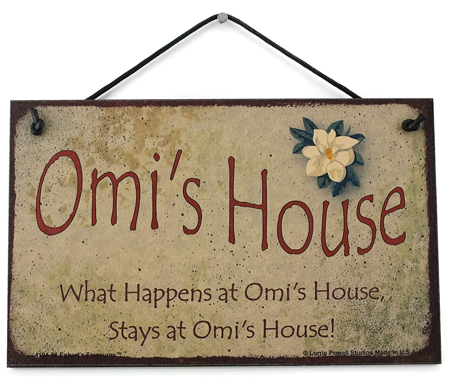 Decorative Fun Universal Household Signs from Stays at Omis House Omis House What Happens at Omis House Egberts Treasures 5x8 Vintage Style Sign with Magnolia Saying